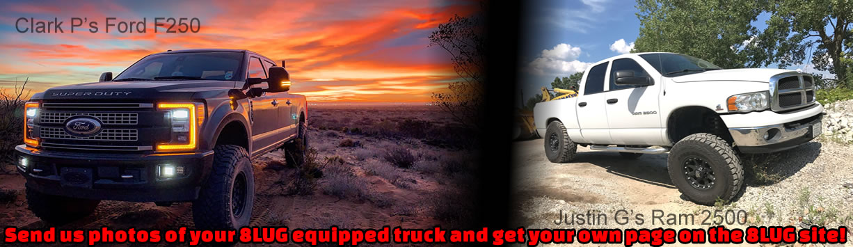 Submit photos of your own Truck to be put on 8Lug Truck Gear